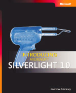 Introducing Microsoft Silverlight 1.0 Ebook